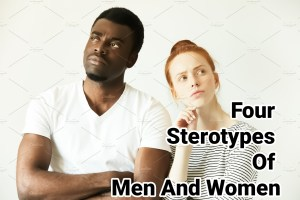 4 stereotypes of men and women