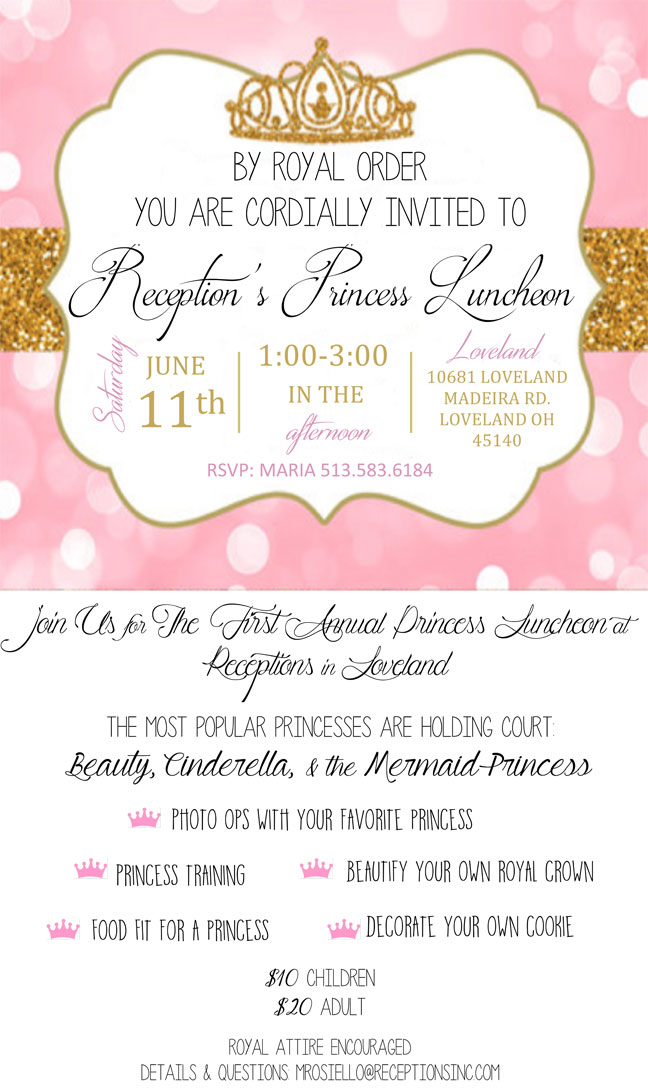 first annual princess luncheon on june 11th at receptions in