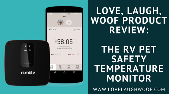 Love, Laugh, Woof Product Review: The RV Pet Safety Temperature Monitor