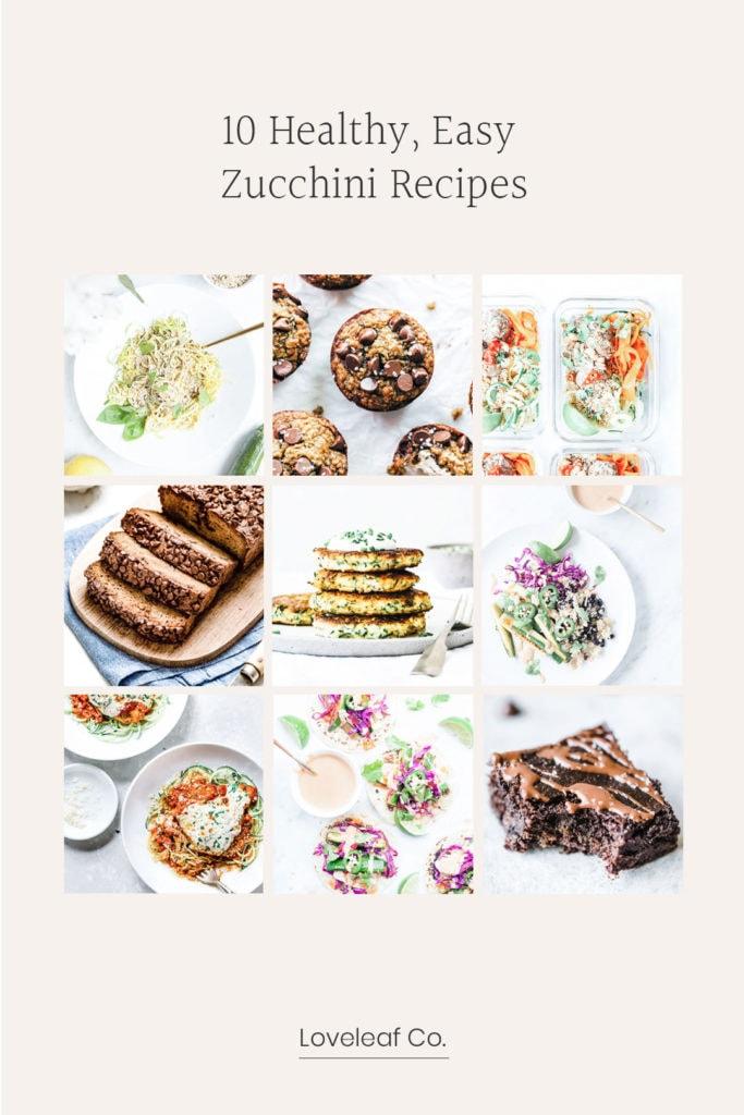 Grid of healthy, easy zucchini recipe photos.