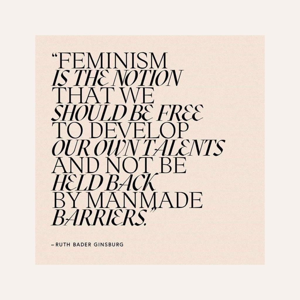 Ruth Bader Ginsburg quote.