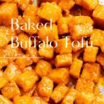 Baked buffalo tofu in a metal bowl.