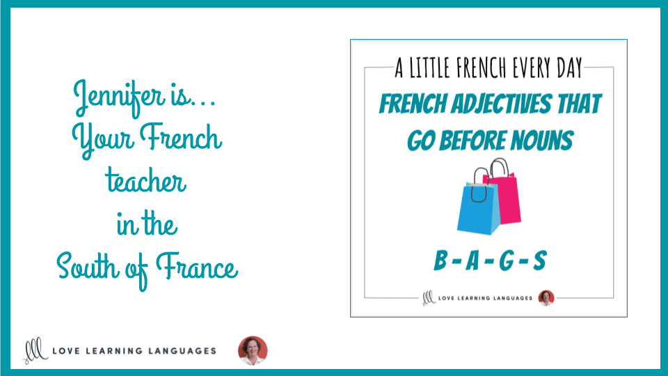 French adjectives that go before nouns BAGS