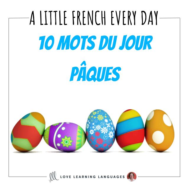 French vocabulary list - 10 words of the day Easter