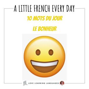 French Vocabulary list - 10 words about Happiness