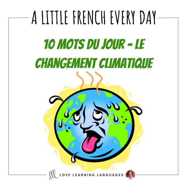 French Vocabulary list - 10 words about climate change
