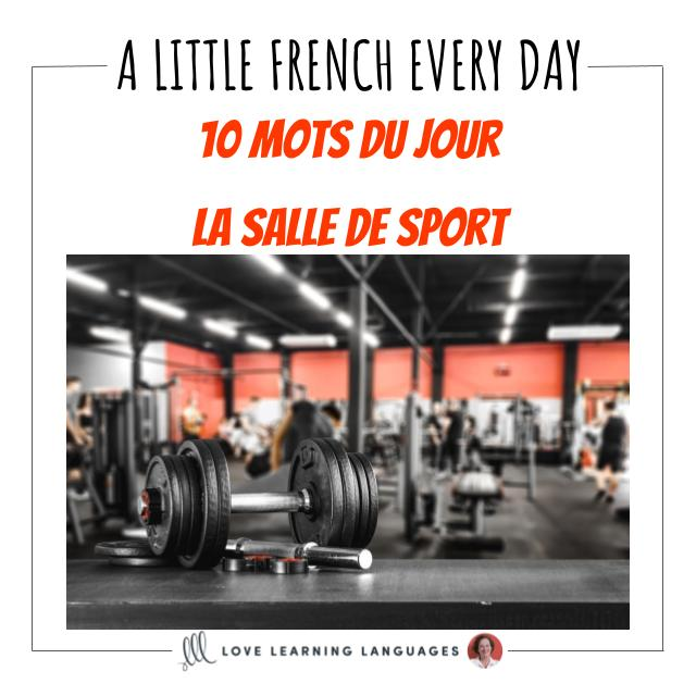 French Vocabulary list - 10 words about the gym