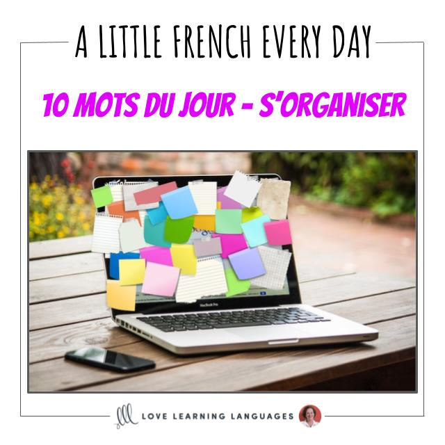 French Vocabulary list - 10 words about getting organized