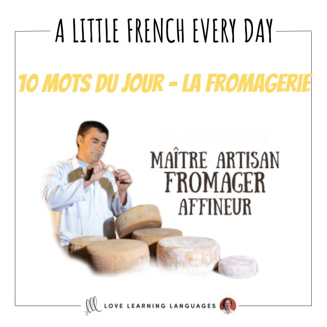 French Vocabulary list - 10 words about cheese shops