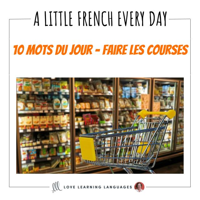 French Vocabulary list - 10 words about grocery shopping