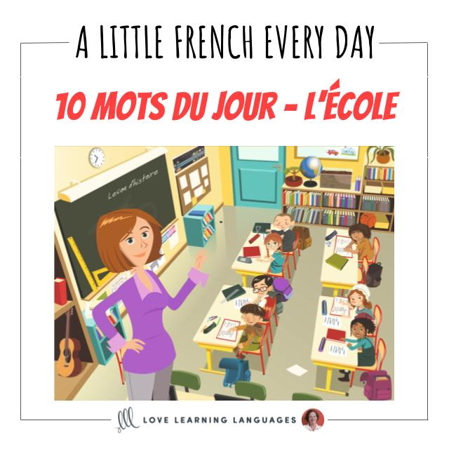 French Vocabulary list - 10 words about school