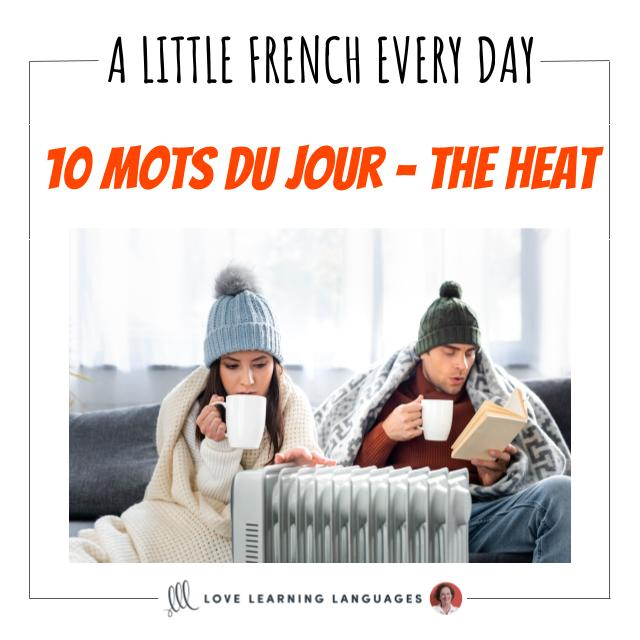 French Vocabulary list - 10 words about heating.