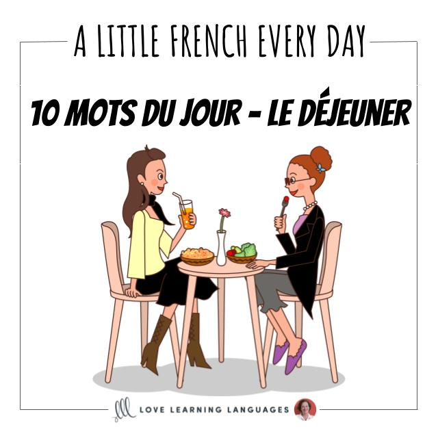 French Vocabulary list - 10 words about lunch.