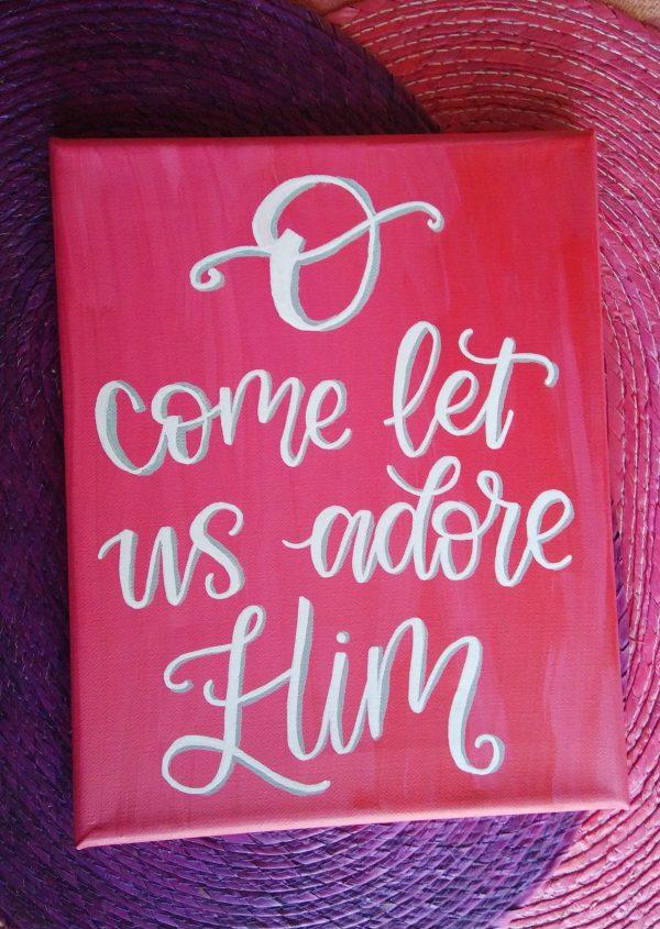 o come let us adore him canvas