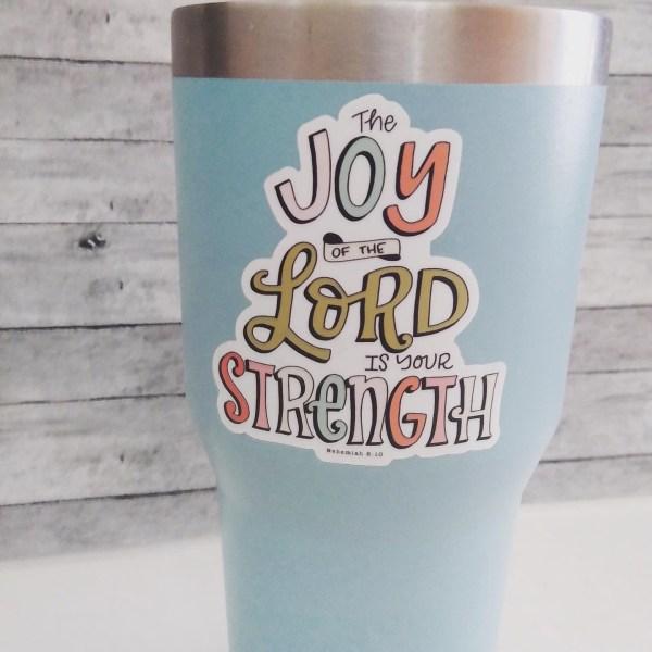 joy of the lord sticker on water bottle