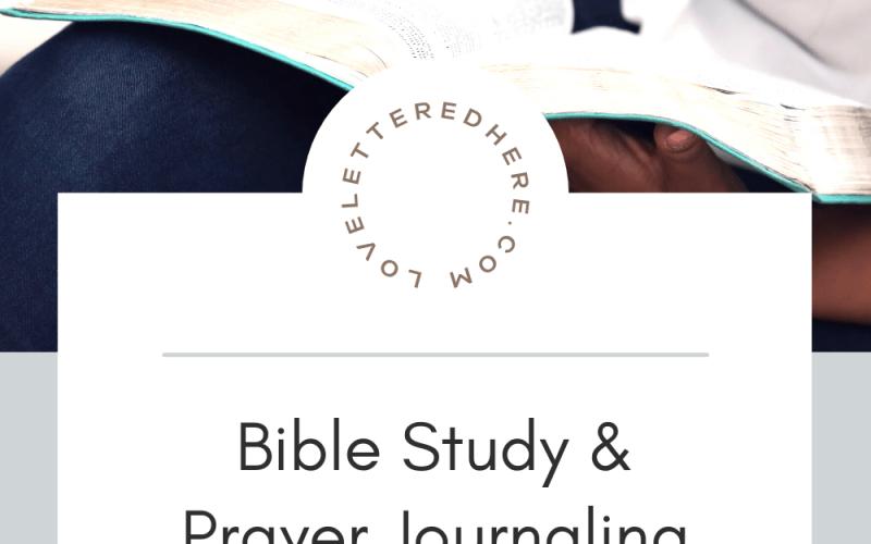 bible study prayer journaling