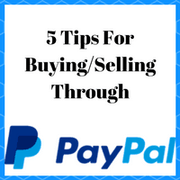 5 Tips for buying/selling through paypal