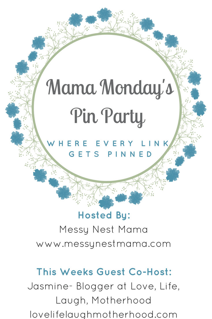 Mama Monday's Pin Party- Where Every Link Gets Pinned