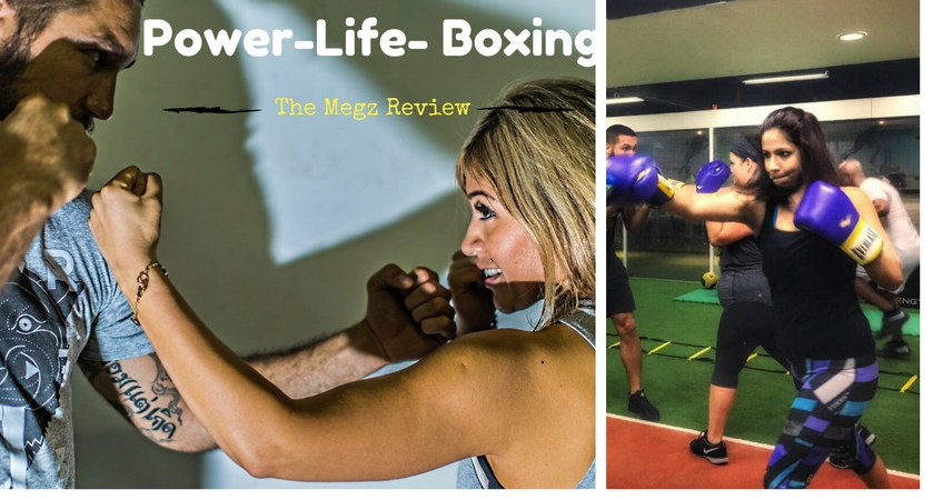 Power Life Boxing- Megz Review