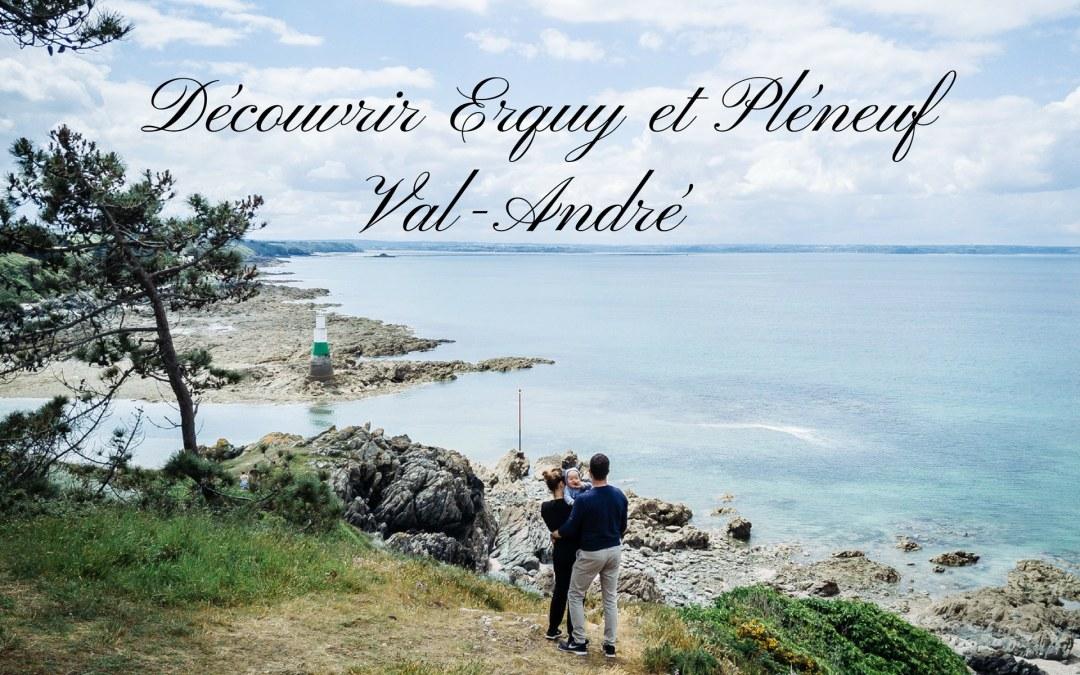 Découvrir Erquy et Pléneuf Val-André en 2 jours