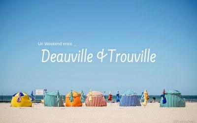 Découvrir Deauville et Trouville en 3 jours