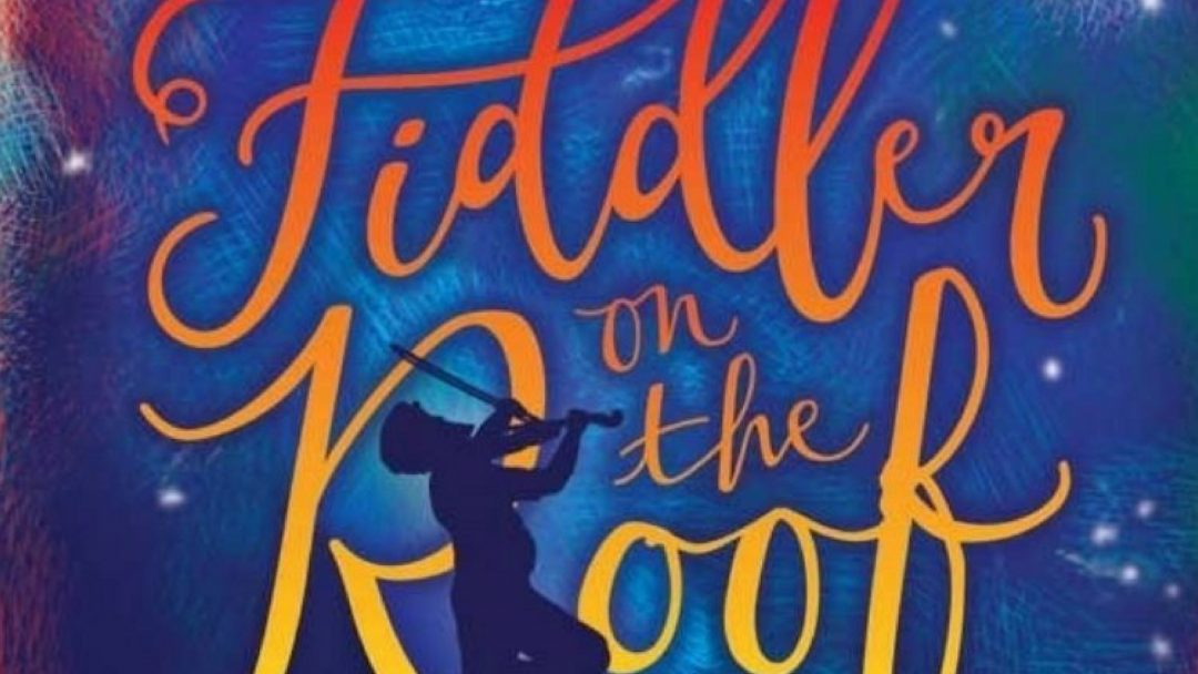 Fiddler-on-the-Roof-e1535714982596