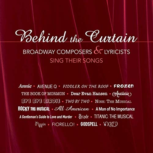 REVIEW: Behind the Curtain: Broadway Composers & Lyricists