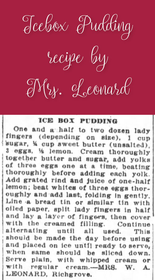 Icebox Pudding by Mrs. Leonard