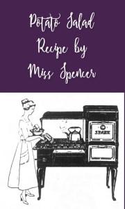 Potato Salad Recipe by Miss Spencer