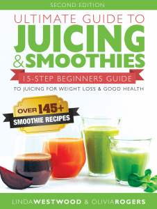8-Ultimate-Guide-to-Juicing-Smoothies-2nd-Edition-a1