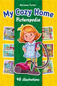 FREE: My Cozy Home Picturepedia: My First Interactive Home Guide by Marianne Potter