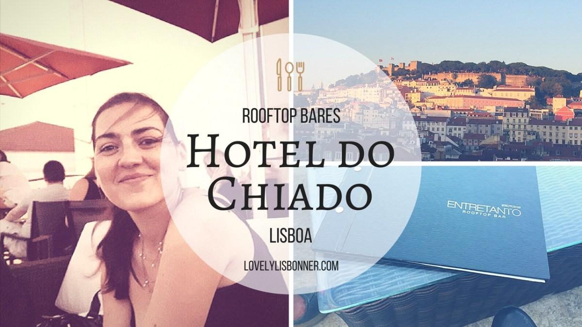 Rooftops de Lisboa - Hotel do Chiado