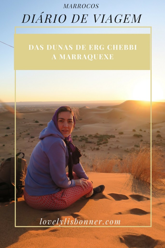 Diário de Viagem - Marrocos - Das Dunas de Erg Chebbi a Marraquexe