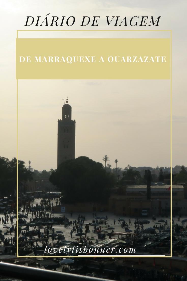 Diário de 7 Dias em tour por Marrocos - Parte 1 - De Marraquexe a Ouarzazate