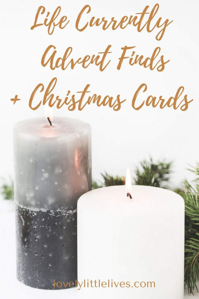 Life Currently: Advent Finds and Christmas Cards