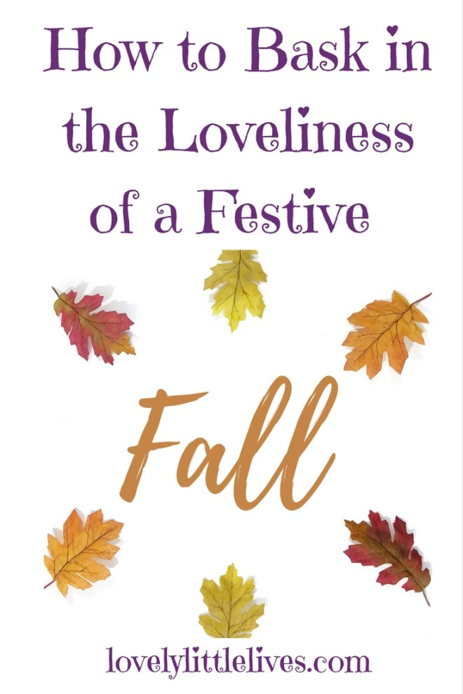 Bask in the Loveliness of a Festive Fall