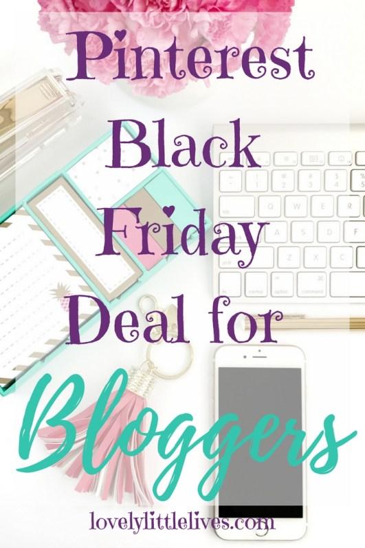 Pinterest Black Friday Deal for Bloggers