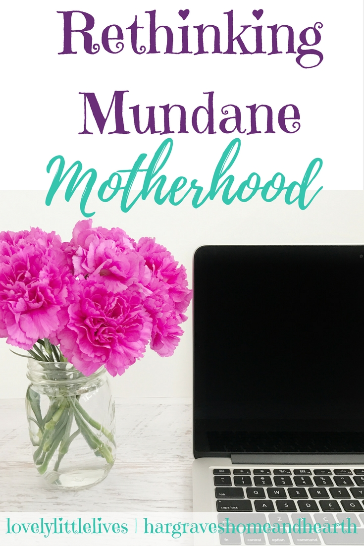 Rethinking Mundane Motherhood