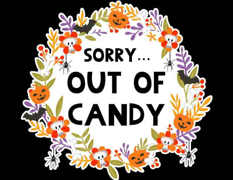 free printable halloween out of candy sign