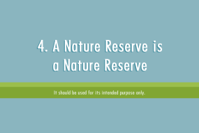 4. A Nature Reserve is a Nature Reserve