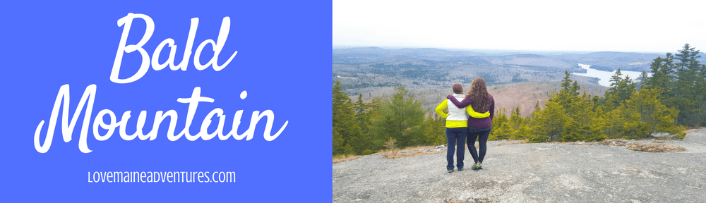 Bald Mountain, maine, Hikes for Beginners, Hikes in maine, beginner hikes in Maine