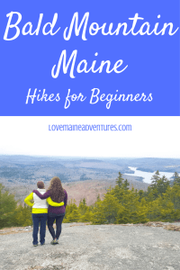 Bald Mountain, Maine, hikes for beginners, beginning hikes, day hikes, day hikes near Bangor, hikes for picnics, picnic hikes