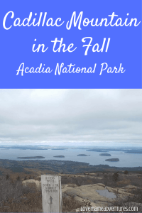 Cadillac Mountain, Acadia National Park, Fall, fall hiking in Maine
