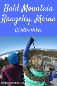 winter hikes, hikes in maine, bald mountain, rangely, hikes with fire towers, visit maine
