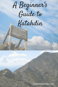 Katahdin, Mountain, hiking, beginners hike, what to do before hiking, training for hiking, camping, Baxter State park