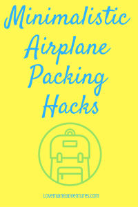 packing hacks, minimalistic packing, backpacking, plane travel, fit everything in a carry on