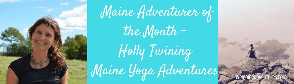 Profile - Holly Twining - Maine Yoga Adventures - Love Maine Adventures