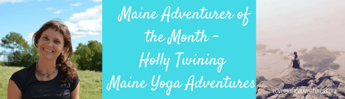 Profile - Holly Twining - Maine Yoga Adventures - Love Maine Adventures
