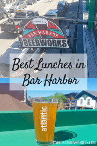 Beer in Bar Harbor Maine , Best lunches in Bar Harbor