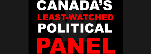 Canada's Least-Watched Political Panel